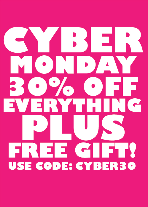 cyber_monday 30% OFF EVERYTHING